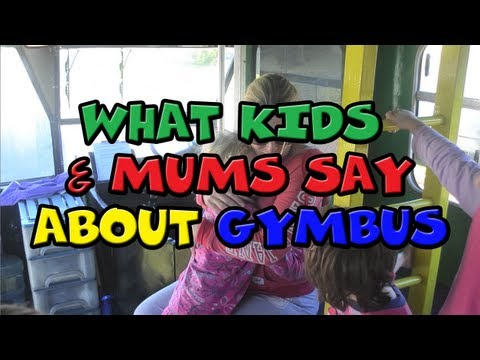 What Kids & Mums Say about Gymbus