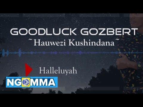 Goodluck Gozbert | Hauwezi kushindana  Lyrics