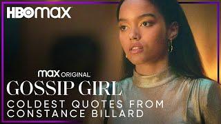 Gossip Girl | Coldest Quotes from Constance Billard