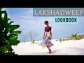 Lakshadweep LOOKBOOK - Beach Holiday Outfits | IndianYoutuber