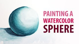 PAINTING | How to Paint a Sphere in Watercolor Timelapse