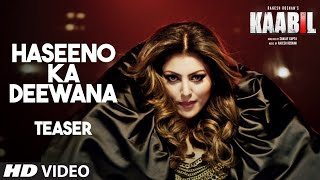 Download Hindi Video Songs - Haseeno Ka Deewana Teaser | Kaabil | Hrithik Roshan, Urvashi Rautela
