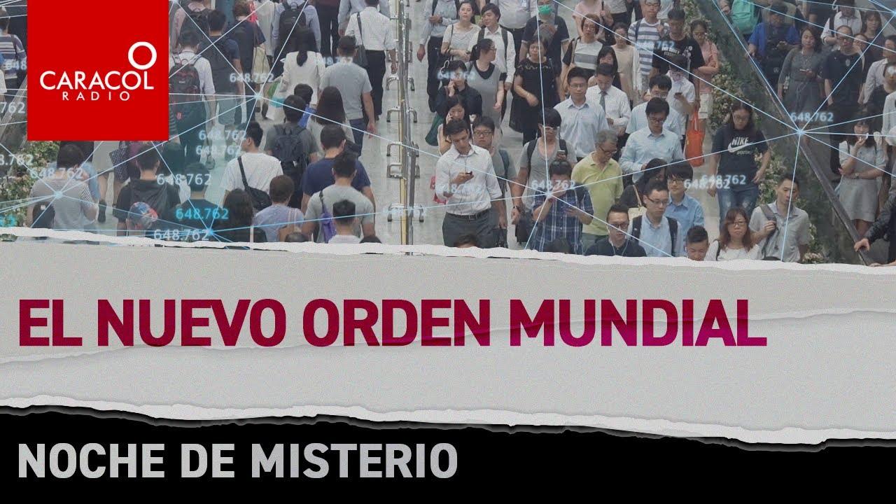 Download Noche de misterio: nuevo orden mundial | Caracol Radio