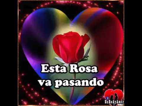 Una Rosa Para Otra Rosa Youtube