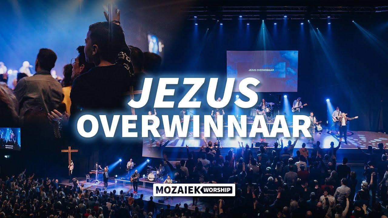 Jezus Overwinnaar - Live@Mozaiek0318