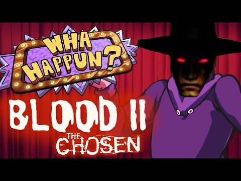 Blood II: The Chosen - What Happened?