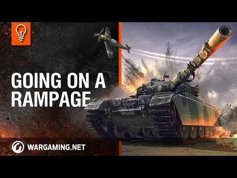 Going on a Rampage [World of Tanks]