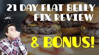 21 Day Flat Belly Fix Review & BONUS | Watch This BEFORE Buying