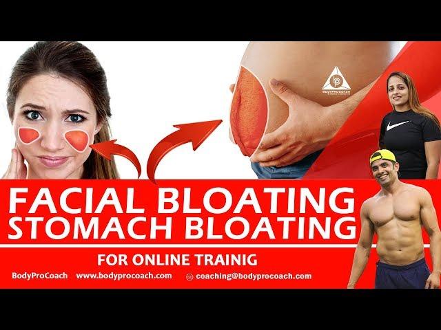 Facial Bloating and Stomach Bloating   BodyProCoach   Praveen Nair   Maahek Nair