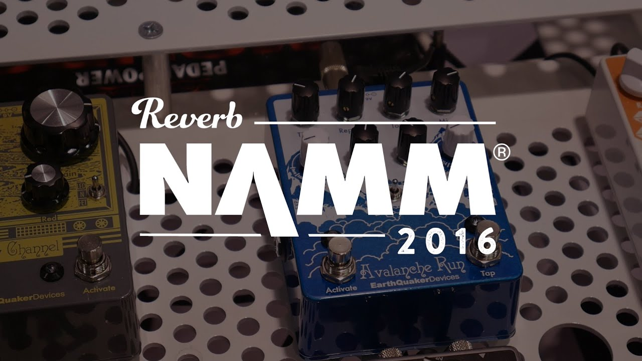 earthquaker devices avalanche run pedal demo at namm 2016 youtube. Black Bedroom Furniture Sets. Home Design Ideas
