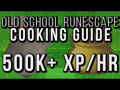 RSucation: 35-99 Cooking - 500k+ Cooking Exp per Hour (Old School Runescape)