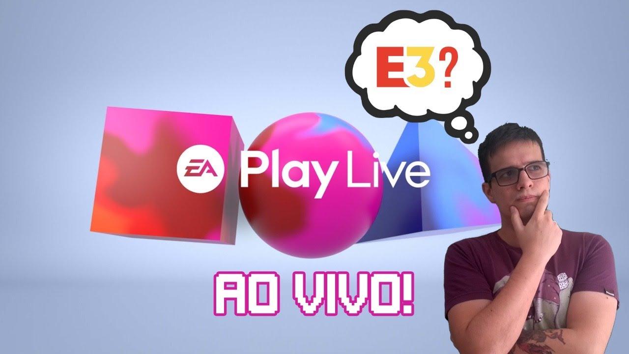 EA PLAY LIVE 2021 - Vamos acompanhar AO VIVO!