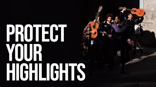 Protect your Highlights: A lesson for Light and Life