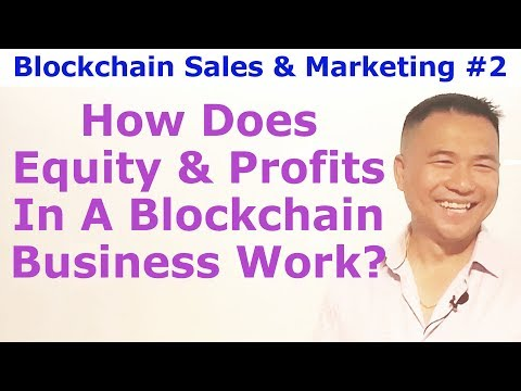 Blockchains For Businesses #2 - How Does Equity & Profits In A Blockchain Business Work? - Tai Zen