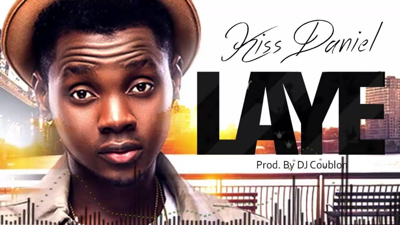 Download Kiss Daniel - Laye [Official Audio]