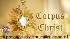 NOTRE NOURRITURE : LE CORPS ET LE SANG DU CHRIST