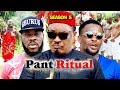 PANT RITUAL SEASON 5 - (New Movie) 2019 Latest Nigerian Nollywood Movie Full HD
