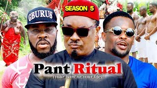 PANT RITUAL SEASON 5 - (New Movie) 2019 Latest Nigerian Nollywood Movie Full HD