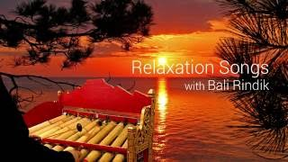 Relaxation Songs with Bali Rindik - Stafaband