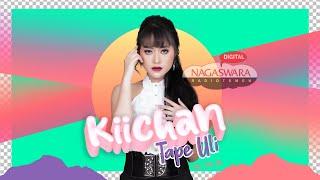 Kiichan - Tape Uli (Official Radio Release) NAGASWARA