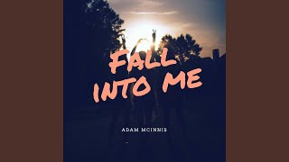 Play Fall Into Me