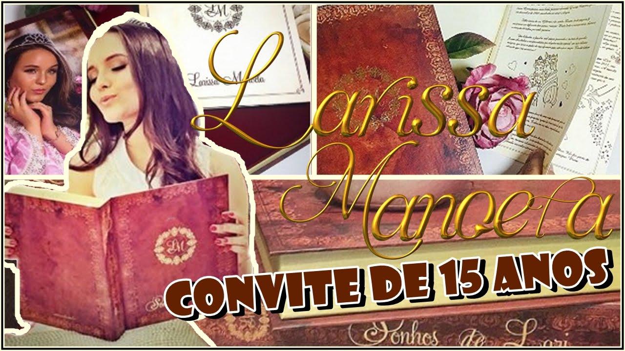 b0cdd51412796 Larissa Manoela Convite de 15 anos - YouTube
