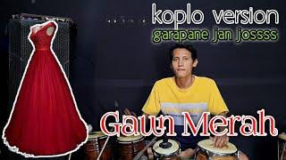 Download GAUN MERAH koplo version | cover kendang |