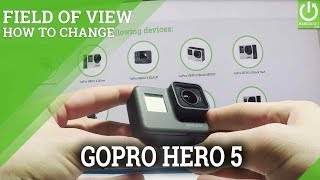 How to set up field of view in GoPro HERO 5 BLACK? Check out how to...