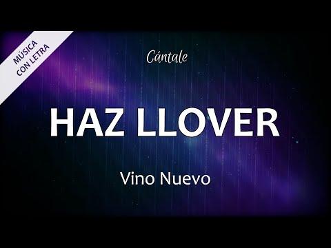 Haz Llover - Vino Nuevo