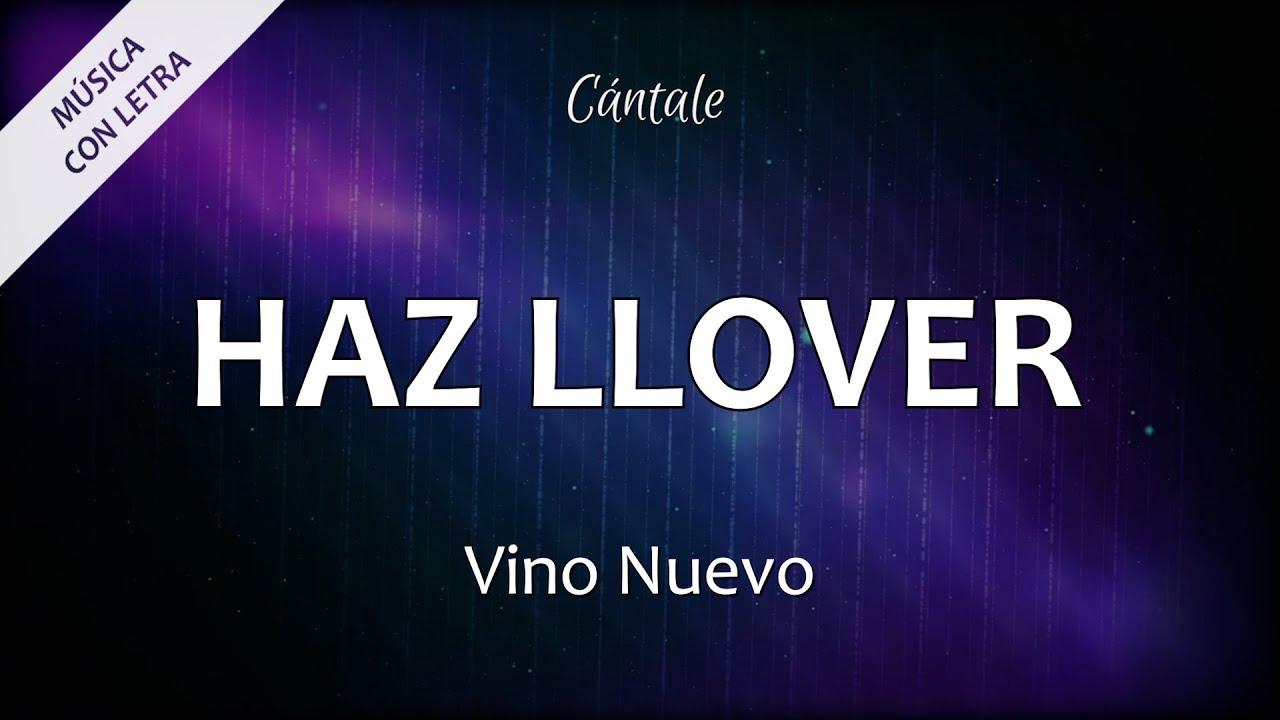 Haz llover vino nuevo chords chordify hexwebz Images