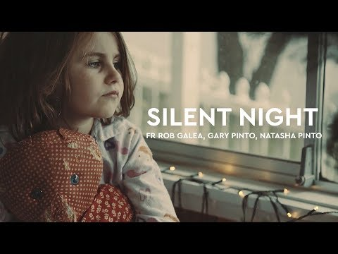 Silent Night - feat. Natasha Pinto, Gary Pinto and Fr. Rob Galea