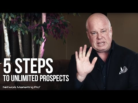 5 Steps To Unlimited Prospects