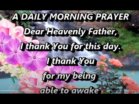 A Daily Morning Prayer,Morning Prayer Starting Your Day With God,Christian Prayer For Morning