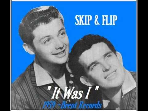 IT WAS I ~ Skip & Flip  (1959)