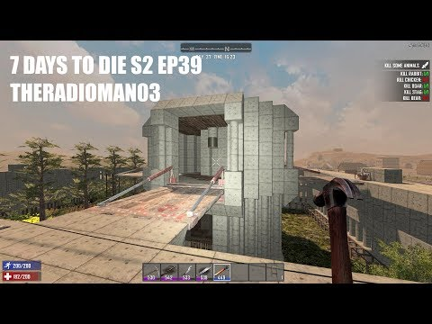 """7 DAYS TO DIE S2 EP39 """"Second Floor/Sniper Rifle"""""""