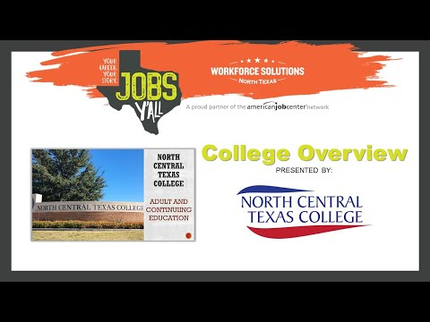 North Central Texas College (NCTC) - College Overview - Jobs Y'all - Virtual Transition Fair