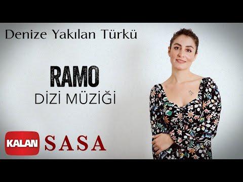Sasa - Denize Yakılan Türkü [ Ramo Dizi Müziği © 2020 Kalan Müzik ]