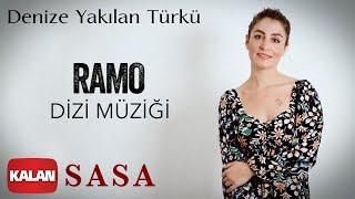 Sasa - Denize Yakılan Türkü [ Ramo Dizi Müziği © 2020 Kalan Müzik ] Resimi