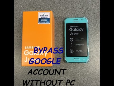 How to bypass google account on samsung j1 ace