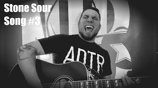 Song #3 ~ Stone Sour (Acoustic Cover by Neil Jackson)