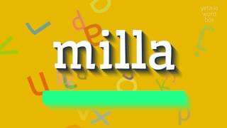 """How to say """"milla""""! (High Quality Voices)"""