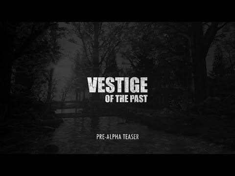 Vestige of the Past - Teaser #1