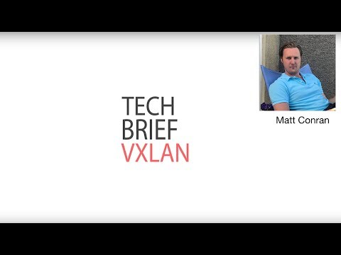 Technology Brief : VXLAN - Introducing VXLAN