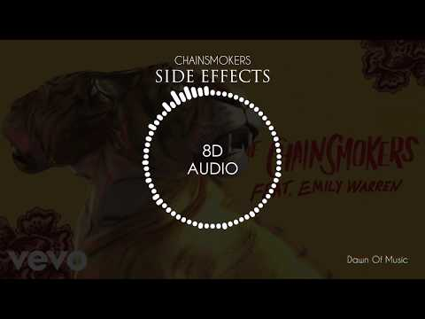 Chainsmokers - Side Effects Ft. Emily Warren | 8D Audio 🎧 || Dawn Of Music ||
