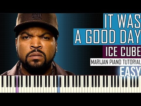 How To Play: Ice Cube - It Was A Good Day | Piano Tutorial EASY