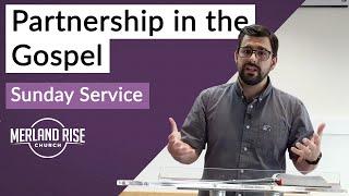 Partnership in the Gospel - Andrew Dowey - MRC Live - 5th July 2020