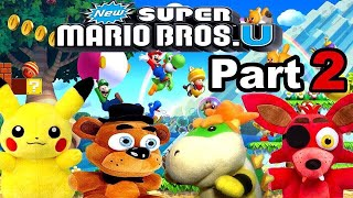 pikachu freddy foxy and bowser jr play new super mario bros u part 2