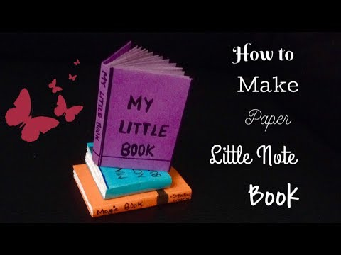 How to make paper LITTLE  NOTE BOOK | DIY LITTLE NOTE BOOK |  CREATING CRAFTING