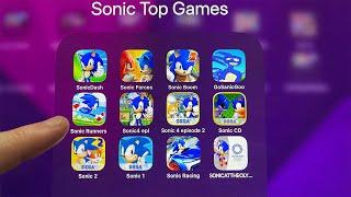 SonicDash,Sonic Force,Sonic Boom,Go Sanic Go,Sonic Runners,Sonic 4 Ep 1,SonicCD,Sonic Racing