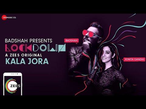 Kala Jora | Lockdown | Jonita Gandhi & Badshah | A ZEE5 Original
